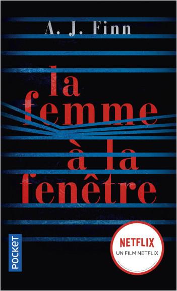 La femme à la fenêtre d'A.J. Fini - Editions Pocket