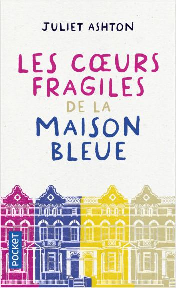 Les Cœurs fragiles de la maison bleue