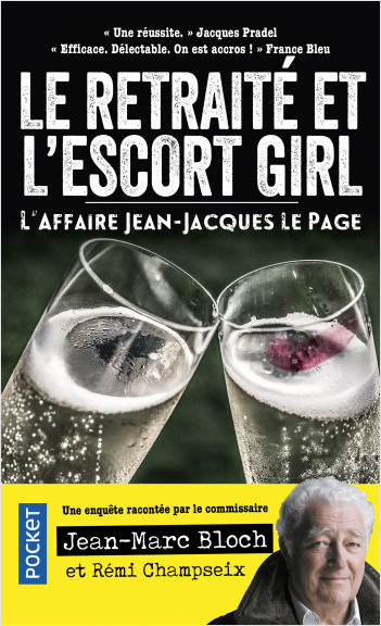 L'escort girl et le retraité. L'affaire Jean-Jacques Lepage