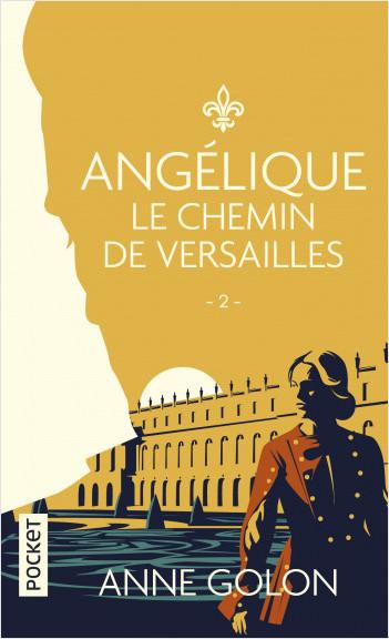 Angélique - 2. Le Chemin de Versailles