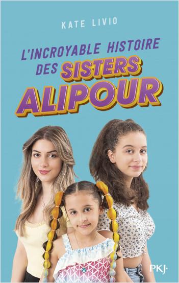 L'incroyable histoire des Sisters Alipour