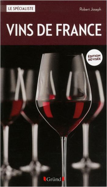 Vins de France (nouvelle édition)