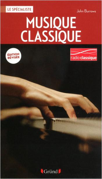 La musique classique (nouvelle édition)
