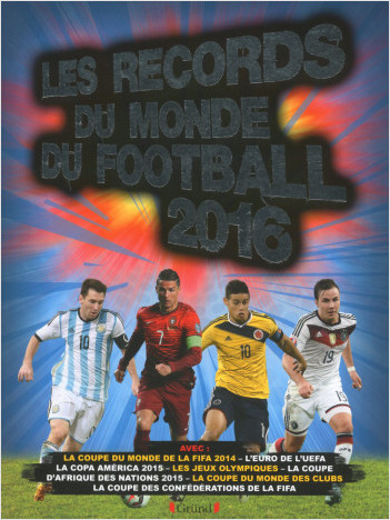 Les Records du monde du football 2016