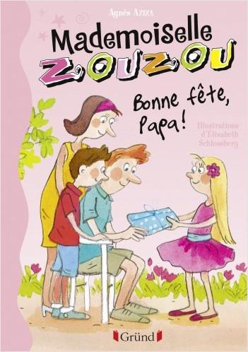 Mademoiselle Zouzou, Tome 17 - Bonne Fête Papa !