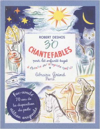 30 Chantefables pour les enfants sages