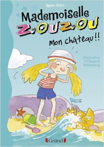 Mademoiselle Zouzou, Tome 18 : Mon Château !!!