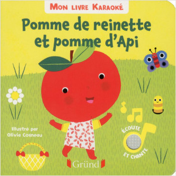 Mon livre karaoke - Pomme de reinette et Pomme d'api
