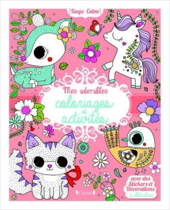 Mes adorables coloriages et activités