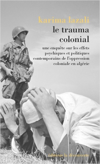 THE TRAUMA OF COLONIALISM