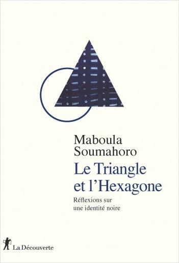 Le Triangle et l'Hexagone