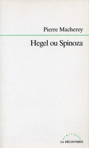 Hegel ou Spinoza
