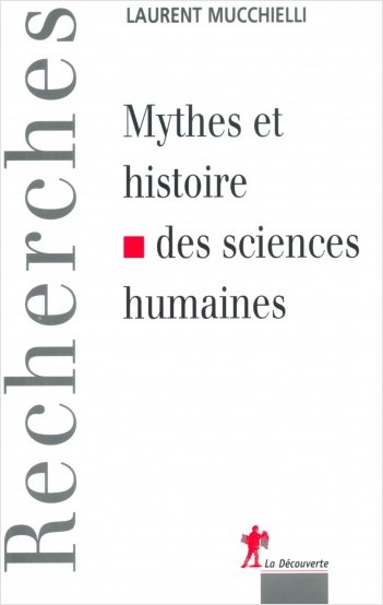 History and myths of human sciences