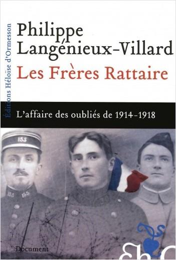 Les frères Rattaire - L'affaire des oubliés de 1914-1918