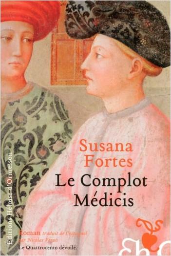 Le complot Médicis