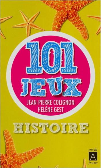 Histoire : 101 jeux