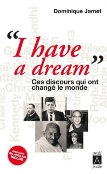 I have a dream ces discours qui ont change le monde