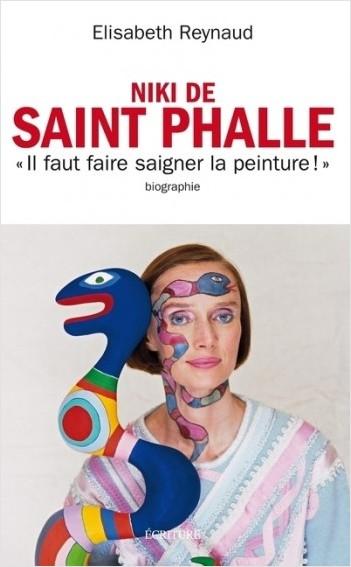 Niki de Saint Phalle - Il faut faire saigner la peinture