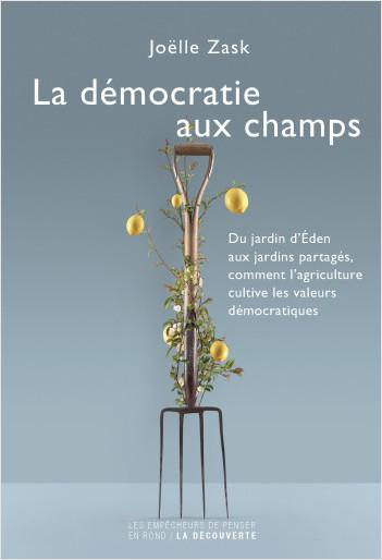La démocratie aux champs