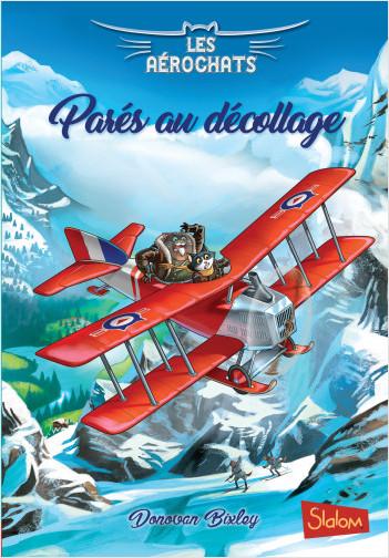 Les Aérochats, tome 2 : Parés au décollage