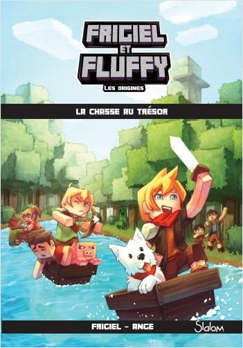 Frigiel et Fluffy : Les Origines, tome 1 : La chasse au trésor – Minecraft