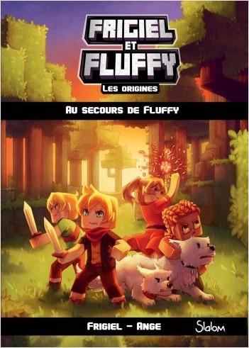 Frigiel et Fluffy, Les Origines (T2) : Au secours de Fluffy  - Lecture roman jeunesse aventures Minecraft - Dès 8 ans