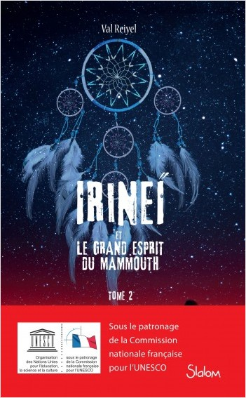 Irineï et le Grand Esprit du mammouth, tome 2