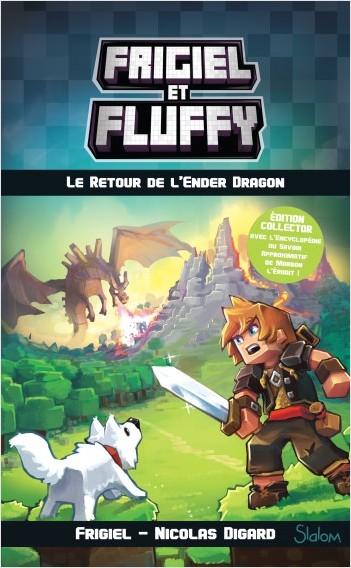Frigiel et Fluffy, tome 1 : Le Retour de l'Ender Dragon édition spéciale 2018