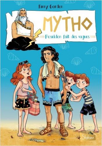 Mytho, Poséidon fait des vagues -  Lecture roman jeunesse mythologie humour  - Dès 8 ans