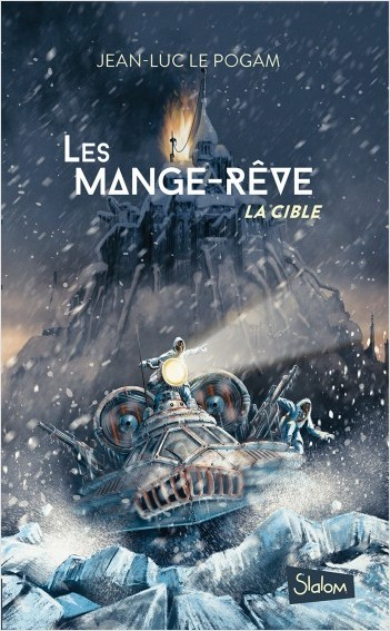 Les Mange-Rêve (T2) : La cible - Lecture roman ado science-fiction dystopie - Dès 13 ans