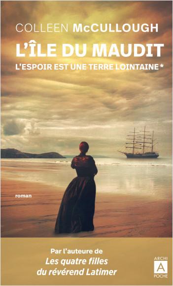 L'espoir est une terre lointainre - tome 1 L'île du maudit