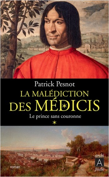 La malédiction des Médicis - tome 1 Le prince sans couronne