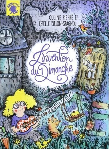 L'invention du dimanche - Premier roman jeunesse - Dès 7 ans