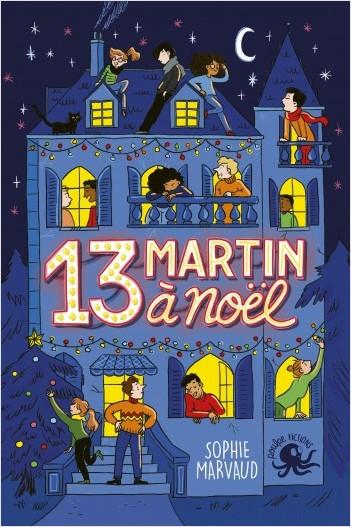 13 Martin à Noël - Lecture roman jeunesse enquête - Dès 8 ans