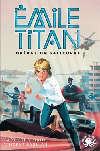 Emile Titan - Lecture roman jeunesse espion agent secret - Dès 10 ans