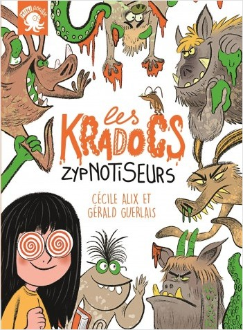 Les Kradocs - Zypnotiseurs - Premier roman jeunesse monstre - Dès 7 ans