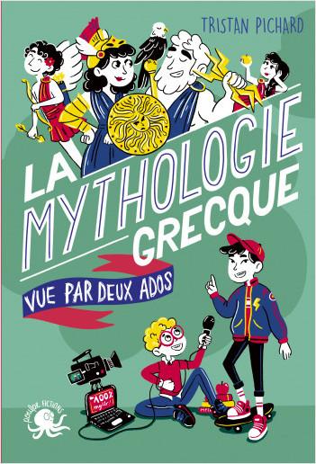 100 % Bio - La mythologie grecque, vue par deux ados