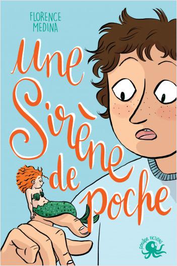 Une sirène de poche - Lecture roman jeunesse fantastique émotion - Dès 8 ans