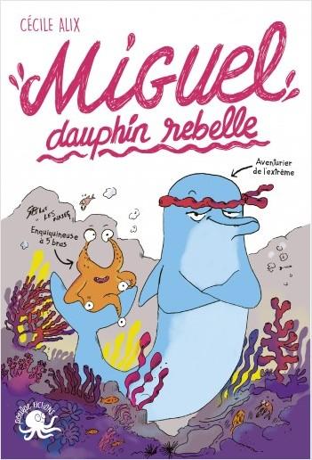Miguel, dauphin rebelle