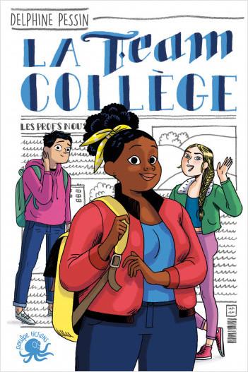 La Team Collège - Lecture roman jeunesse - Dès 9 ans