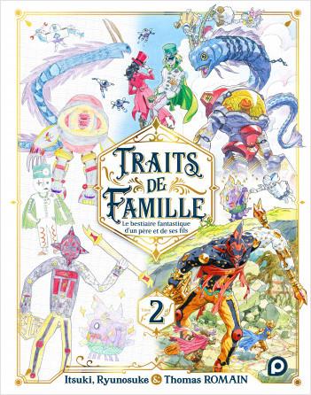Traits de Famille - 2