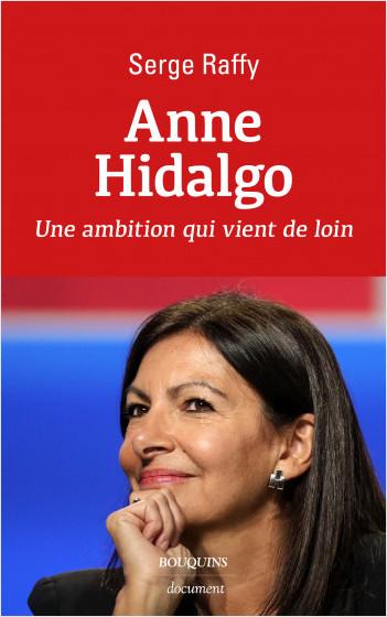 Anne Hidalgo - une ambition qui vient de loin