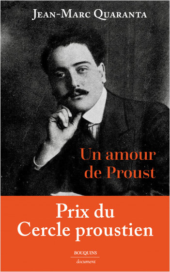 Un amour de Proust - Alfred Agostinelli (1888-1914)