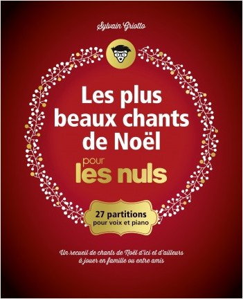 Les plus beaux chants de Noël pour les Nuls grand format