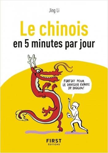 Petit Livre de - Le Chinois en 5 minutes par jour
