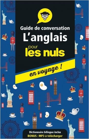 Guide de conversation anglais pour les Nuls en voyage, 4e ed