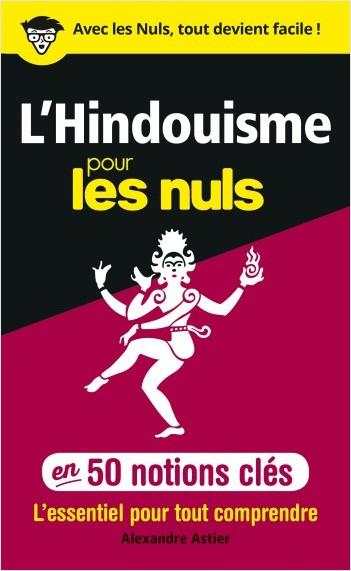 L'Hindouisme pour les Nuls en 50 notions clés