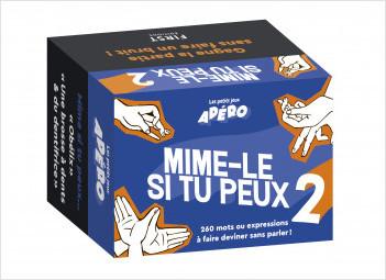Jeu-Les petits jeux d'apéro - Mime-le si tu peux 2 : 260 mimes en solo ou en duo pour animer vos soirées !