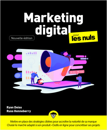 Marketing digital Pour les Nuls, Grand format, nouvelle édition.