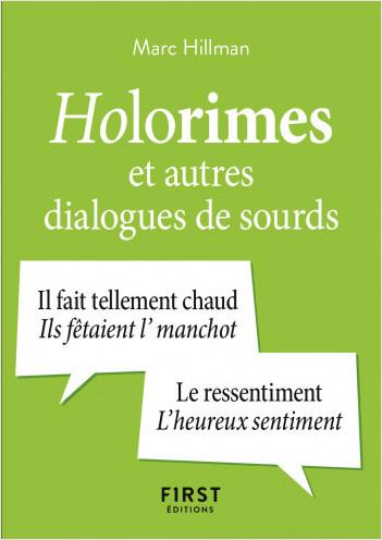Le Petit Livre Holorimes et autres dialogues de sourds